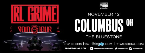 PSG Presents: RL GRIME  @ The Bluestone | Columbus | Ohio | United States