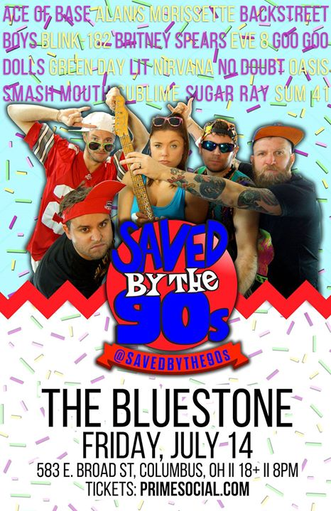 Prime Social Group Presents: SAVED BY THE 90's @ The Bluestone  | Columbus | Ohio | United States