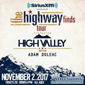 SIRIUSXM Presents: Highway Finds Tour ft: HIGH VALLEY @ The Bluestone | Columbus | Ohio | United States