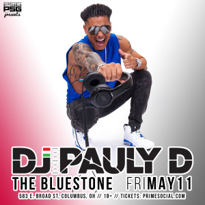 DJ Pauly D LIVE at The Bluestone @ The Bluestone
